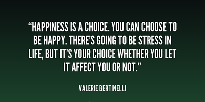 30 Inspirational Quotes About Choosing Happiness Enkiquotes