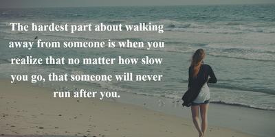 26 Inspirational Walking Away Quotes To Make It Easier Enkiquotes