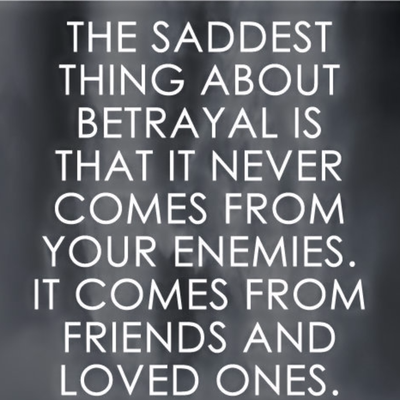 Betrayed me quotes you 40 Friendship