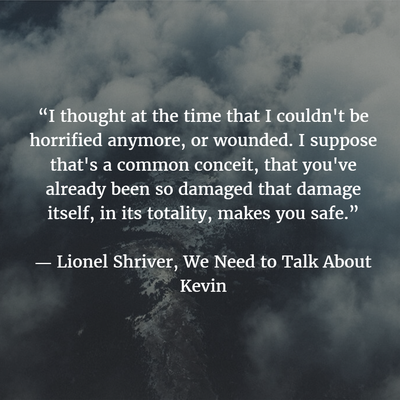 25 Profound We Need To Talk About Kevin Quotes On Life Love And