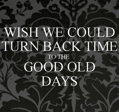 Relive Sweet Memories With With These Good Old Days Quotes Enkiquotes