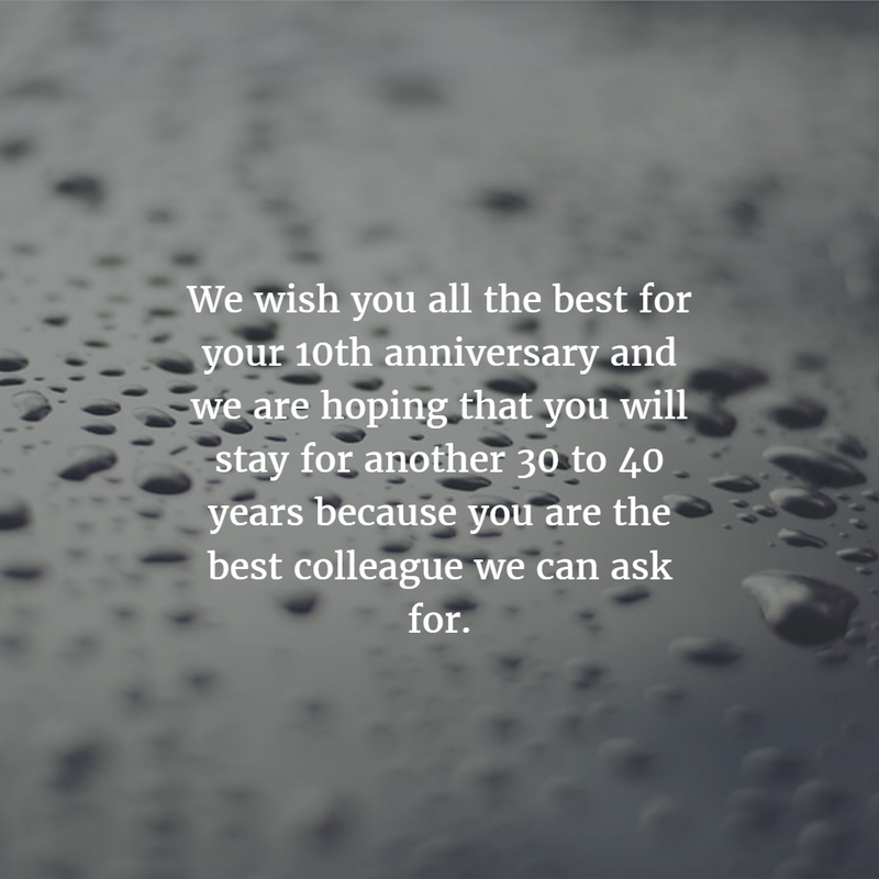 Work Anniversary Quotes For 10 Years Enkiquotes