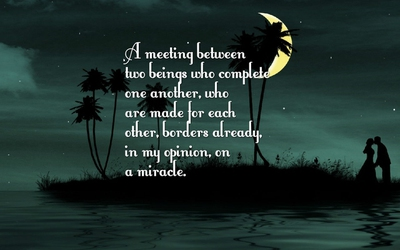 23 Most Romantic Quotes About Being Made For Each Other Enkiquotes