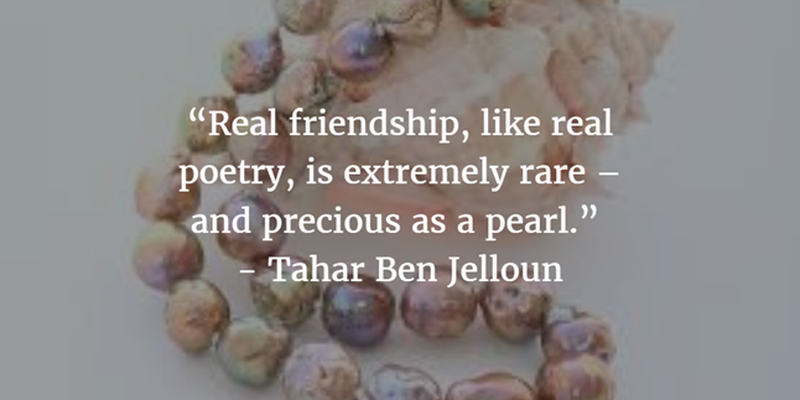 Quotes About Pearls And Friendship Alluring 20 Quotes About Pearls To Remind You Of Beauty  Enkiquotes