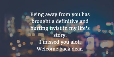 24 Heart-warming Welcome Back Quotes For Friends - EnkiQuotes