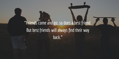 20 Friends Come And Go Quotes To Make You Cherish Friendship