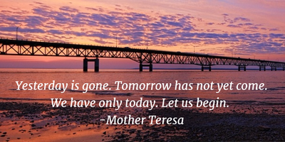 Read These Quotes About Yesterday Is Gone For A Better Today