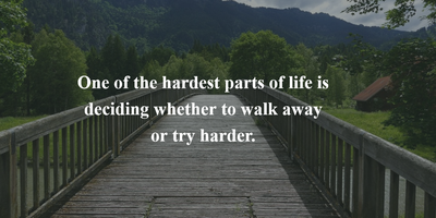 26 Inspirational Walking Away Quotes to Make It Easier ...