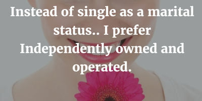 Funny Single Quotes to Make You Love Single Life - EnkiQuotes