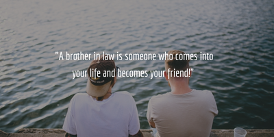 50+ Great Brother In Law Quotes Funny