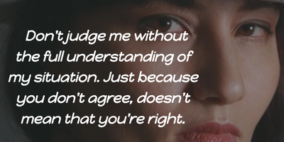 Quotes & Sayings to Express Not Judge Me - EnkiQuotes
