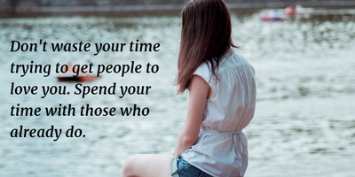 Quotes About Don't Waste Your Time on Wrong Things or People