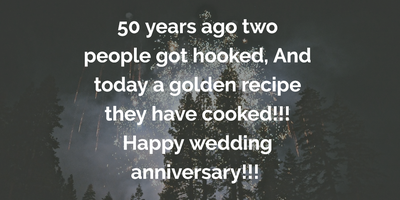 50th Wedding Anniversary Quotes To Celebrate This Special Day