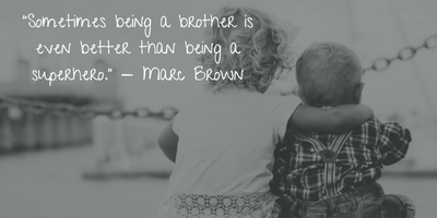 20 Brother Love Quotes to Remind You Something - EnkiQuotes