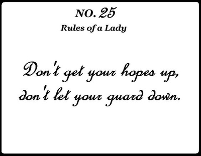 "26 Helpful ""Never Let Your Guard Down\"