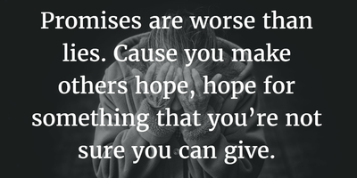 25 Sayings And Quotes On Broken Promises Enkiquotes