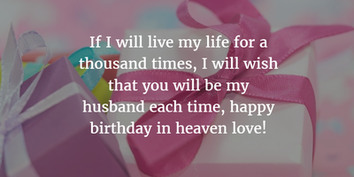 30 Sweet Birthday Quotes For Dead Husband - EnkiQuotes