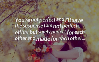 23 Most Romantic Quotes About Being Made for Each Other
