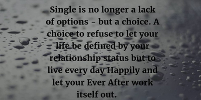 25 Single Life Quotes It S Wonderful Enkiquotes