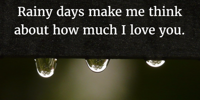 Quotes About Rain And Love Everyone Will Be Moved Enkiquotes