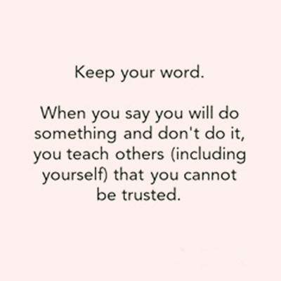 Best Keep Your Word Quotes Never Lose Your Credibility Enkiquotes