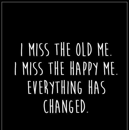 Remember Your Past With These I Miss The Old Me Quotes EnkiQuotes Best Old Quotes