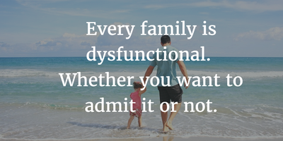 Learn Some Facts from These Dysfunctional Family Quotes ...