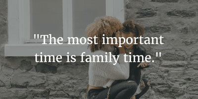 The Most Precious Moments Family Time Quotes Enkiquotes