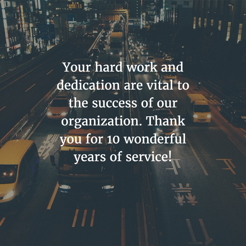 Thank You Quotes For Hard Work And Dedication: Work Anniversary Quotes For 10 Years