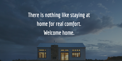 24 Heartwarming Quotes For Welcoming Home Enkiquotes