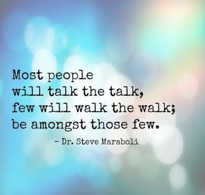 29 Walk The Talk Quotes Time To Take Action Enkiquotes