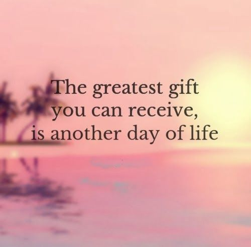 25 quotes to make you cherish the gift of life enkiquotes count your blessings negle