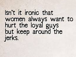 Why Are Guys Such Jerks: Quotes That Girls Want to See ...