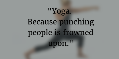 Funny Yoga Quotes That Will Make Your Day