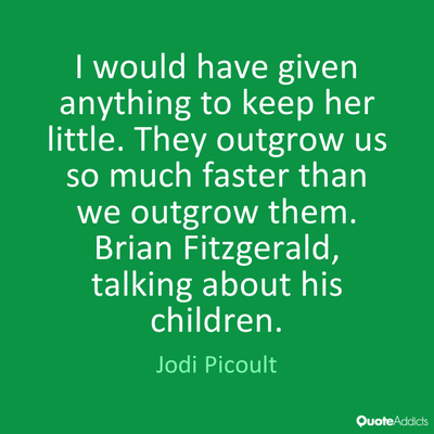 20 Quotes That Talk About Childrens Fast Growing Up Enkiquotes