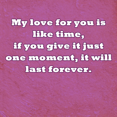 Nothing Is Better Than This You Are My Last Love Quotes Enkiquotes