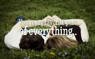 23 You Are My Everything Quotes To Say To Your Soulmate Enkiquotes