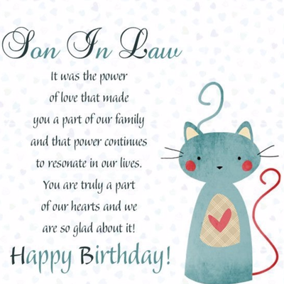 Happy Birthday Son in Law Quotes: Give Your Best Wishes to