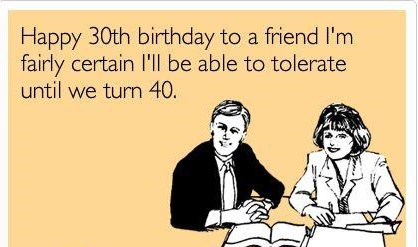 24 Light Hearted 30th Birthday Quotes Enkiquotes