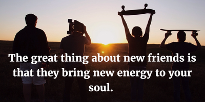 Quotes About Making New Friends
