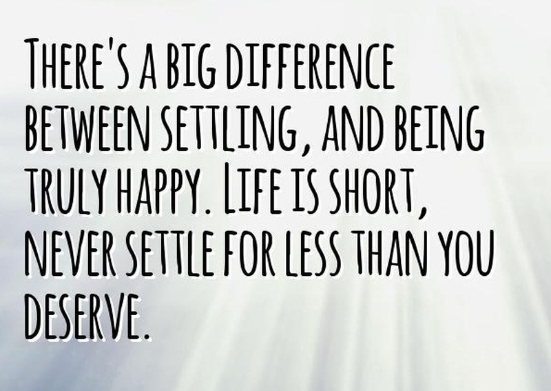Settling For Less Quotes Prepossessing 20 Most Inspiring Quotes About Never Settling  Enkiquotes