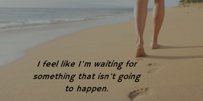 Top 20 Quotes About Getting Tired Of Waiting Enkiquotes