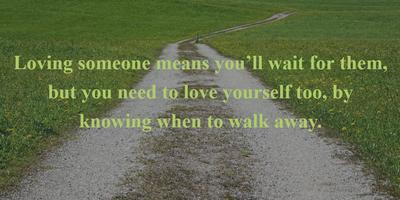 26 Inspirational Walking Away Quotes to Make It Easier ...