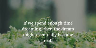 25 quotes about dreams coming true to inspire you enkiquotes theres only a fine line between dream and reality altavistaventures Images