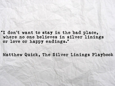 25 Best Quotes From Silver Linings Playbook - EnkiQuotes