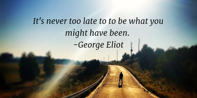 Quotes That Tell You Its Never Too Late Enkiquotes