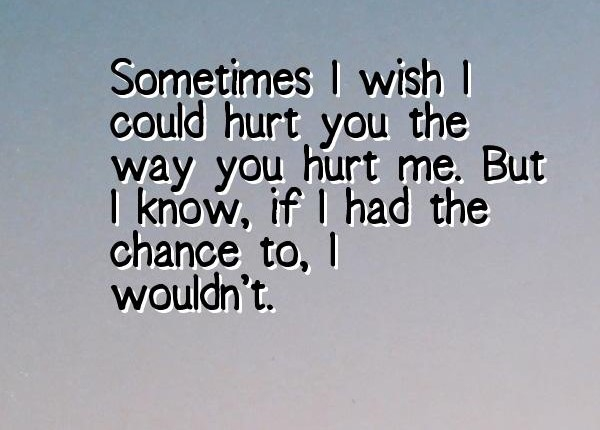 60 You Hurt Me Quotes To Share Your Agony EnkiQuotes Stunning Quotes About Hurt