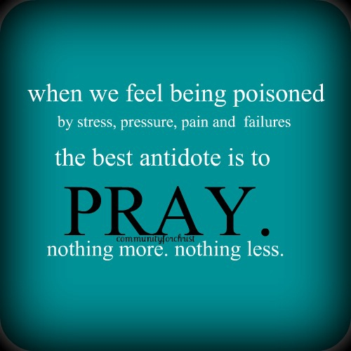 Strengthen your belief with these power of prayer quotes enkiquotes prayer is the best antidote to your miseries thecheapjerseys Image collections