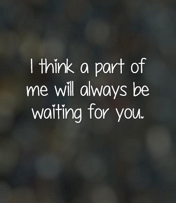 Waiting For You Quotes One Day Someone Will Walk Into Your Life
