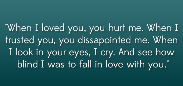 30 You Hurt Me Quotes To Share Your Agony Enkiquotes